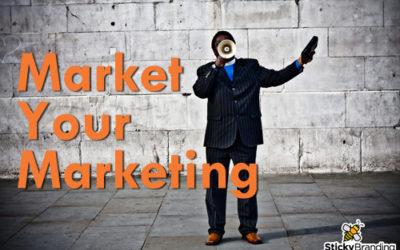 Market Your Marketing