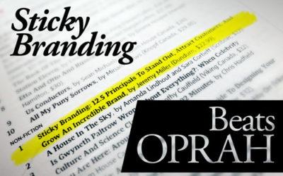 Sticky Branding Beats Oprah