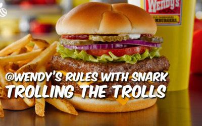Trolling the Trolls: Wendy's Is Killing It on Twitter