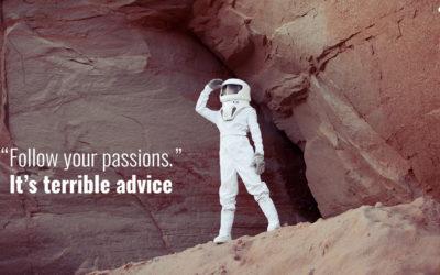 Pick Purpose Over Passion