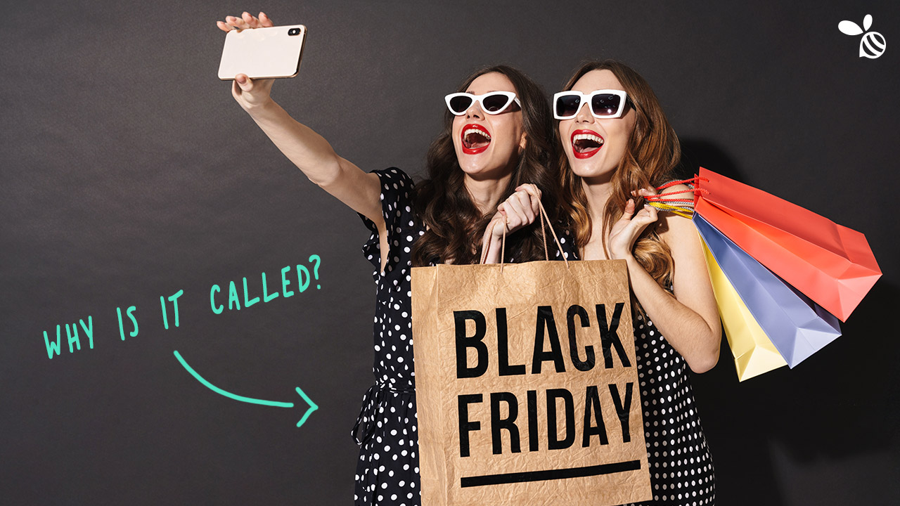 Why Is It Called Black Friday? It's Not a Happy, Shopping Story!