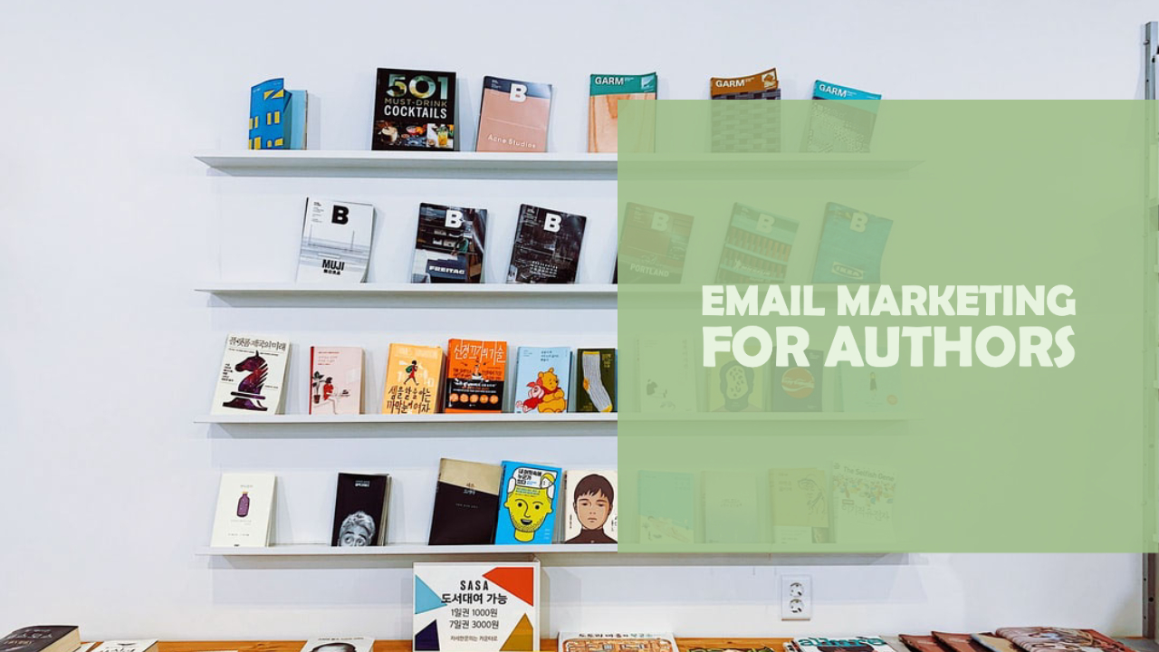 Email Marketing Strategies to Launch a Book
