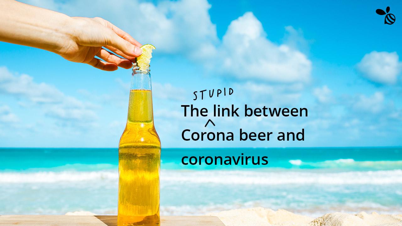 Corona Beer Doesn't Cause Coronavirus… Or Does it?