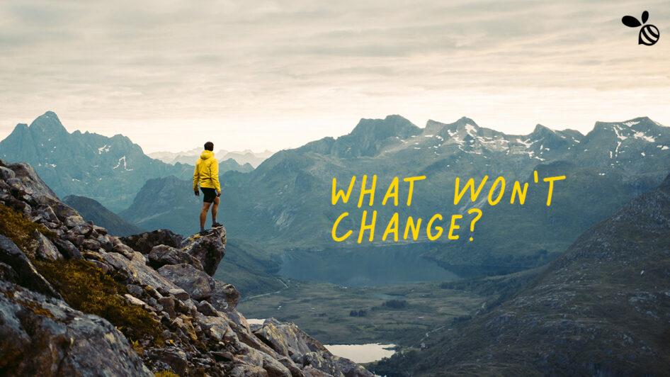 What won't change?