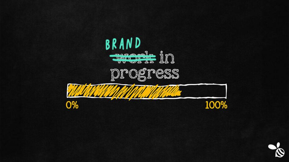 Brand in Progress