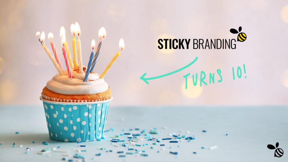 Sticky Branding Turns 10