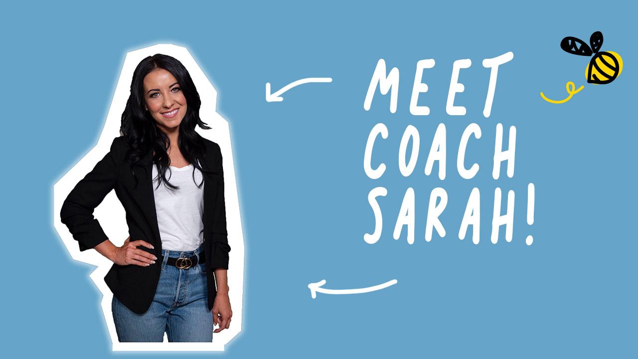 Meet Coach Sarah