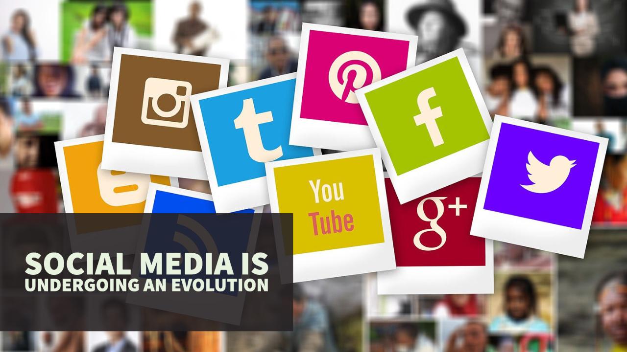 Social Media is Undergoing an Evolution